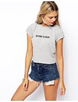 asos-crop-t-shirt-with-nothing-to-wear-embroidery-print by asos-collection