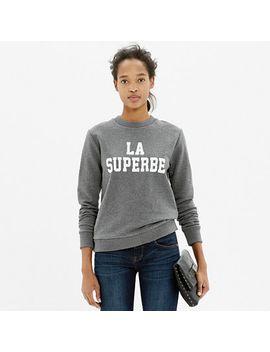 madewell-et-sézane®-la-superbe-sweatshirt by madewell