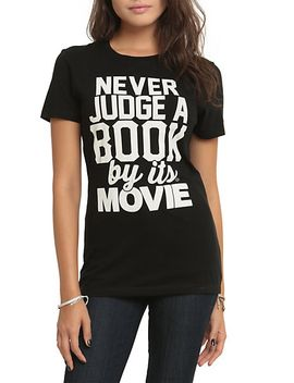 never-judge-by-movie-girls-t-shirt by hot-topic