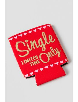 single-limited-time-only-drink-coozie by francescas