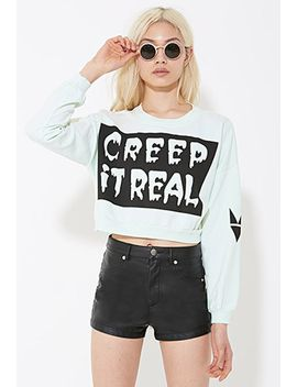 myvl-creep-it-real-sweatshirt by forever-21