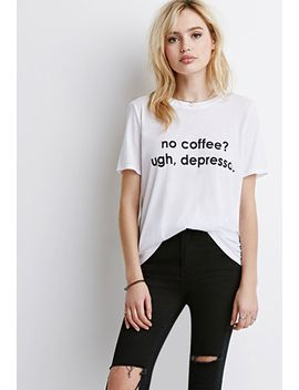 no-coffee-graphic-tee by forever-21