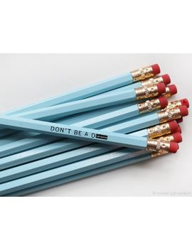 mature-pencil-set-snarky-pencils-funny-pencil-blue-pencil-set-dont-be-a-d*ck-back-to-school by sweetperversion