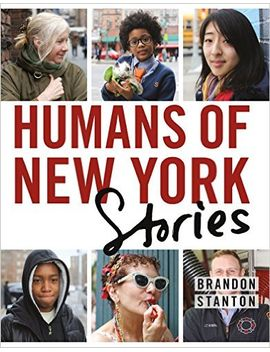 humans-of-new-york:-stories by brandon-stanton