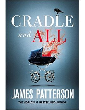 cradle-and-all by james-patterson