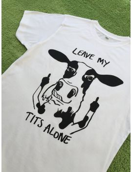 unisex-tshirts!-leave-my-tits-alone-vegan-design by thatvegancow