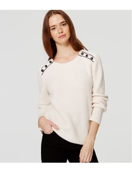 ribbed-shoulder-button-sweater by loft