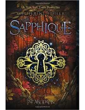 sapphique-(incarceron) by catherine-fisher