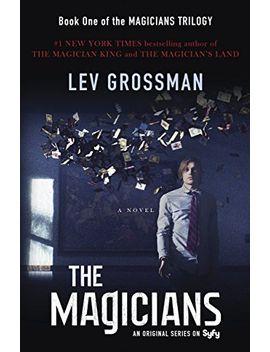 the-magicians:-a-novel by lev-grossman