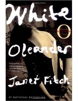 white-oleander-(oprahs-book-club) by janet-fitch