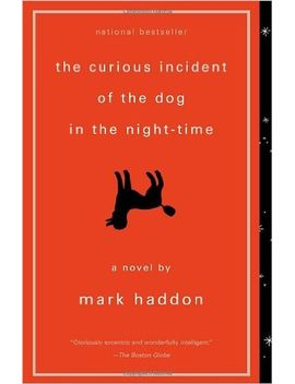the-curious-incident-of-the-dog-in-the-night-time by mark-haddon