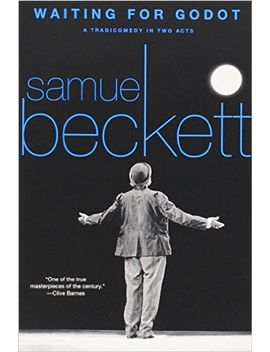 waiting-for-godot:-a-tragicomedy-in-two-acts by samuel-beckett