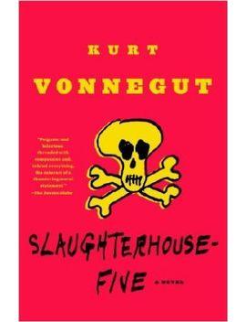 slaughterhouse-five:-a-novel-(modern-library-100-best-novels) by kurt-vonnegut