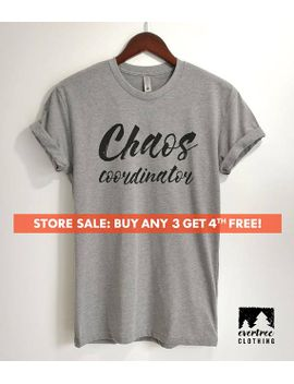 chaos-coordinator-t-shirt,-ladies-unisex-crewneck-shirt,-chaos-coordinator,-gift-for-mom,-short-&-long-sleeve-t-shirt by etsy