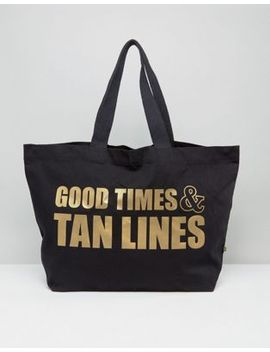 crazy-haute-100%-organic-fairtrade-cotton-good-times-and-tan-lines-xl-travel-tote-bag by cart