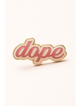 dope-pin by brandy-melville