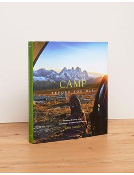 fifty-places-to-camp-before-you-die-travel-book by asos